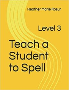 Teach a Student to Spell: Level 3